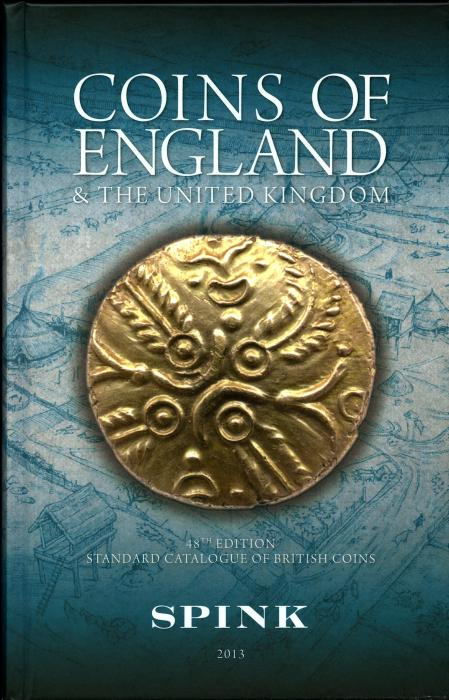 World Coins - Spink: Coins of England and the United Kingdom, 2013