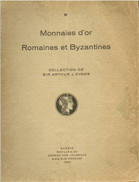 Ancient Coins - Ars Classica III. Monnaies d'Or Romaines et Bytzantines Collection de Sir Arthur Evans