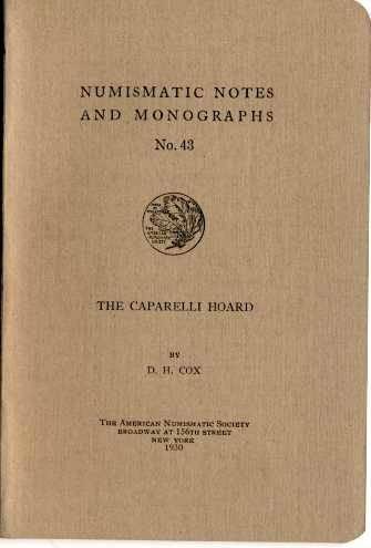 Ancient Coins - NNM  43. Cox, D.H.: The Caparelli Hoard