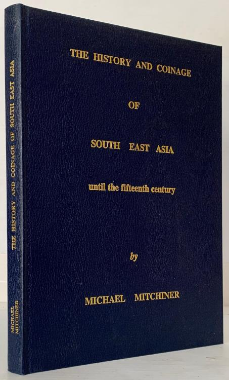 World Coins - Mitchiner:  The History and Coinage of South East Asia until the Fifteenth Century