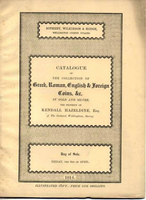 Ancient Coins - Sothebys 1914. Greek, Roman, English Coins, the Property of Kendall Hazeldine