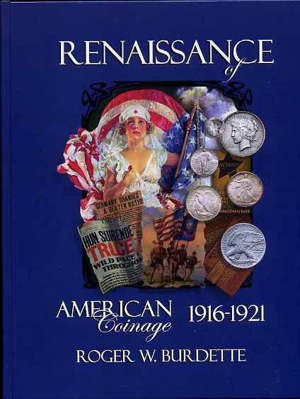 Ancient Coins - Burdette. The Renaissance of American Coinage 1916-1921
