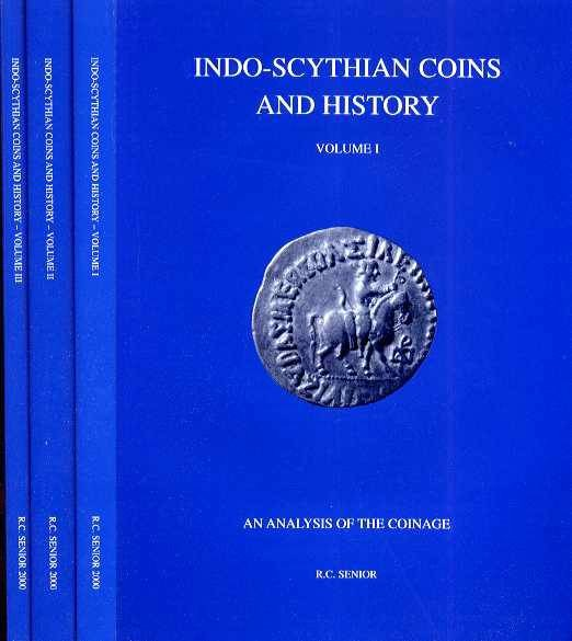 Ancient Coins - Senior: Indo-Scythian Coins and History Volume I-III
