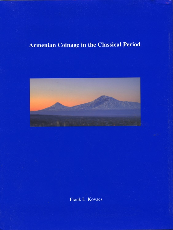 Ancient Coins - Kovacs: Armenian Coinage in the Classical Period