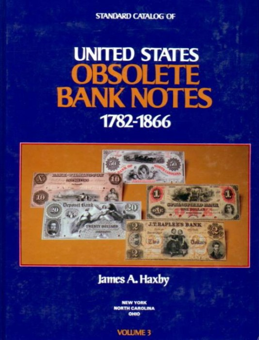 Ancient Coins - Haxby: UNITED STATES OBSOLETE BANK NOTES 1782-1866, VOLUME 3 ONLY