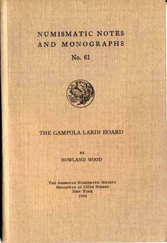 Ancient Coins - NNM  61. Wood: The Gampola Larin Hoard