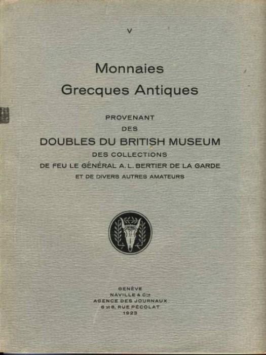 Ancient Coins - ARS CLASSICA V. MONNAIES GRECQUES PROVENANT DES DOUBLES DU BRITISH MUSEUM ET DES COLLECTIONS DE FEU LE GENERAL A. L. BERTIER DE LA GUARDE