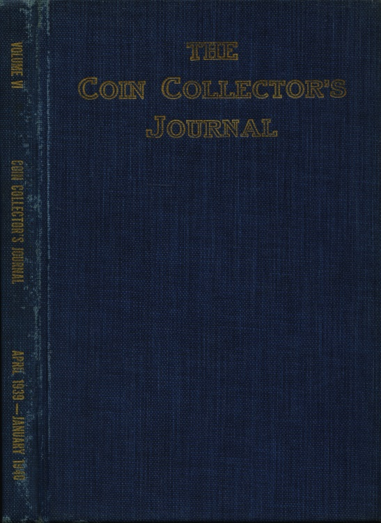 US Coins - Raymond, Wayte: The Coin Collector's Journal, Vol. VI