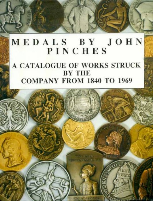 Ancient Coins - Pinches: Medals by John Pinches. Catalogue of Works 1840-1969