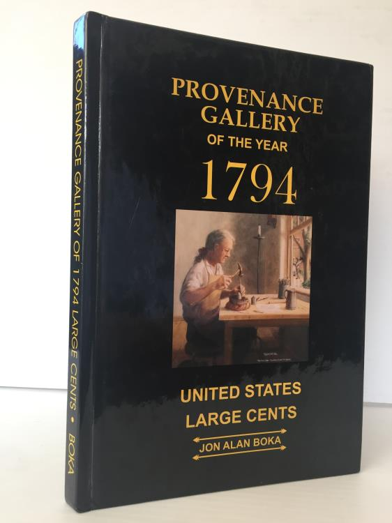 US Coins - Boka: Provenance Gallery of the Year 1794. United States Large Cents
