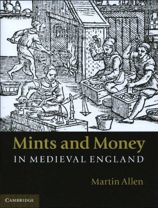World Coins - Allen: Mints and Money in Medieval England