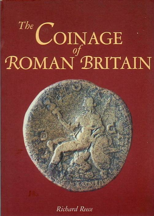 Ancient Coins - Reece: Coins of Roman Britain