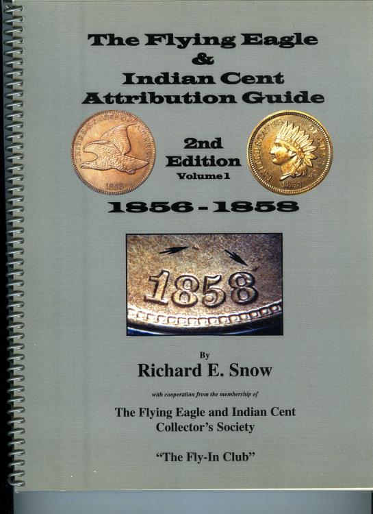 US Coins - Snow: Flying Eagle & Indian Cent Attribution Guide, 2nd Edition, 1856-1858