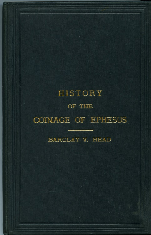 Ancient Coins - Head, Barclay V.: On the Chronological Sequence of the Coins of Ephesus