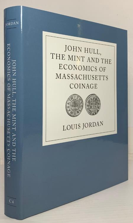 Ancient Coins - Jordan: John Hull, the Mint and The Economics of Massachusetts Coinage