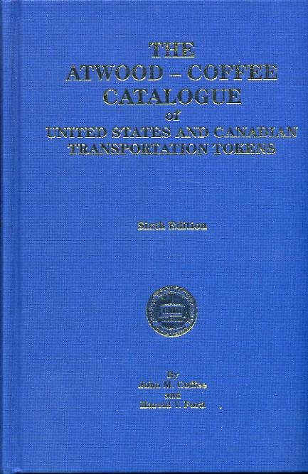 Ancient Coins - Coffee & Ford: Catalogue of United States and Canadian Transportation Tokens