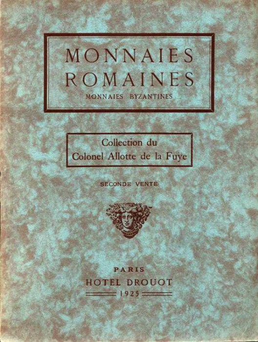 Ancient Coins - Florange & Ciani: Col. Allotte de la Fuye. Monnaies Romaines et Byzantines