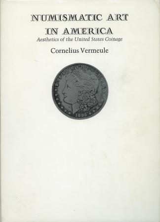 US Coins - Vermeule: Numismatic Art in America
