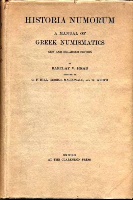 Ancient Coins - Head: HISTORIA NUMORUM. A MANUAL OF GREEK NUMISMATICS. 1911 second edition