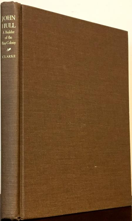 US Coins - Clarke: John Hull. A Builder of the Bay Colony (Reprint)