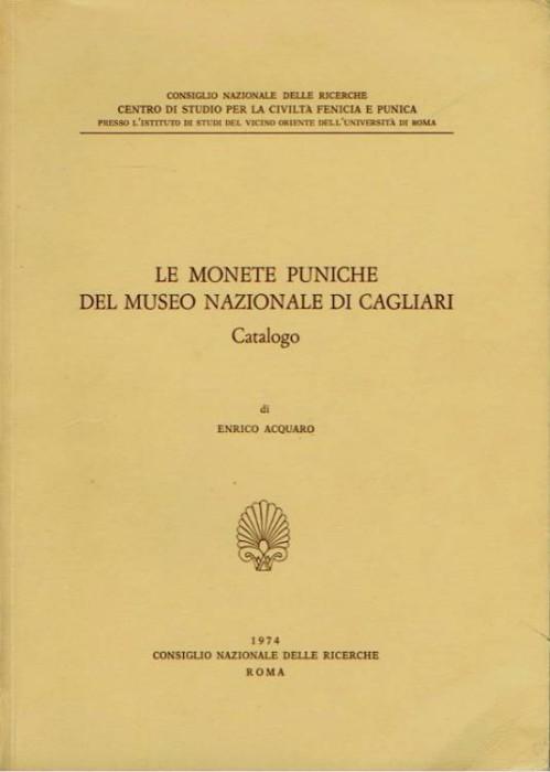 Ancient Coins - Acquaro: Le Monete Puniche del Museo Nazionale di Cagliari. Catalogo