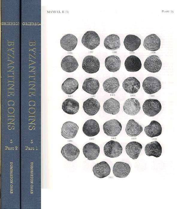 Ancient Coins - Dumbarton Oaks. 5. CATALOGUE OF THE BYZANTINE COINS IN THE DUMBARTON OAKS COLLECTGION AND IN THE WHITTEMORE COLLECTION, VOLUME V, . Michael VIII to Constantine XI. 1258-1453,