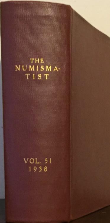 US Coins - A.N.A.: The Numismatist Vol. 51 (1938)