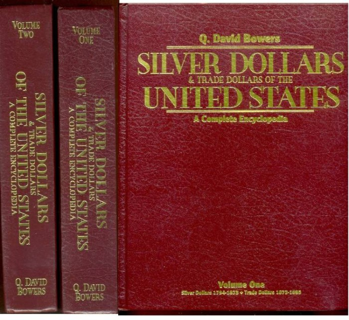Ancient Coins - Bowers: SILVER DOLLARS AND TRADE DOLLARS OF THE UNITED STATES