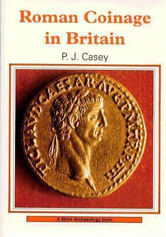 World Coins - Casey: ROMAN COINAGE IN BRITAIN