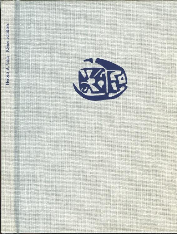 Ancient Coins - Cahn, Herbert A.: Kleine Schriften zur Münzkunde und Archäologie