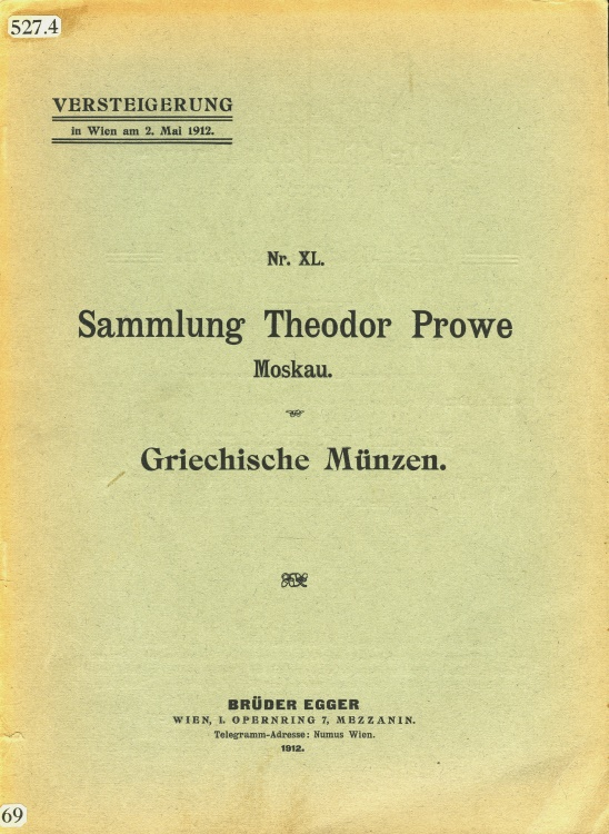 Ancient Coins - Egger, Bruder: XL. Sammlung Theodor Prowe Moskau. Griechische Münzen.