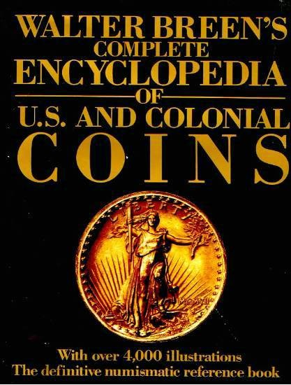 Ancient Coins - Breen: Complete Encyclopedia of U.S. and Colonial Coins