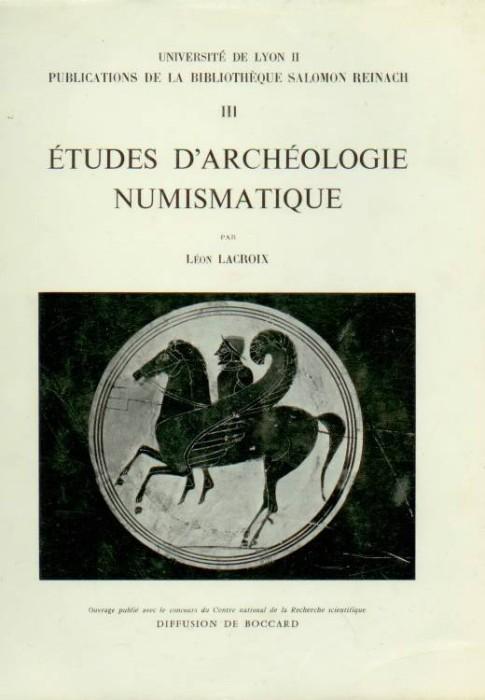 Ancient Coins - Lacroix: Etudes d'archéologie Numismatique