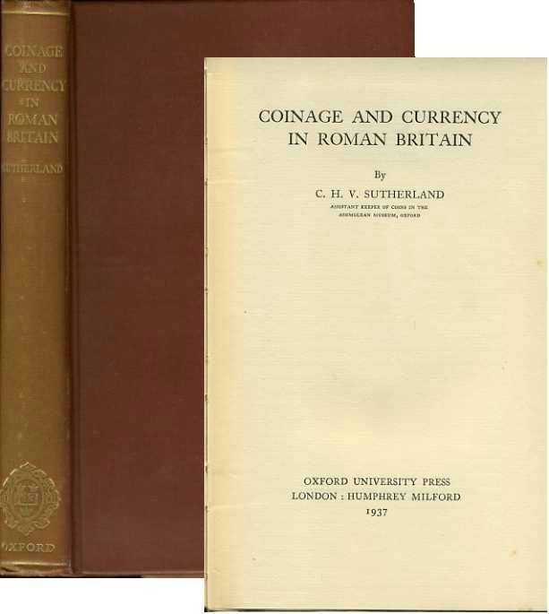 Ancient Coins - Sutherland: Coinage and Currency in Roman Britain