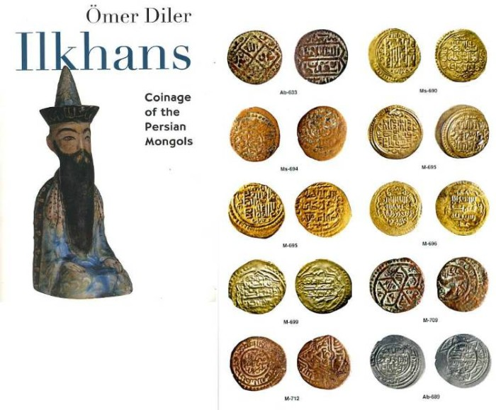 Ancient Coins - Diler: Coinage of the Persian Monguls