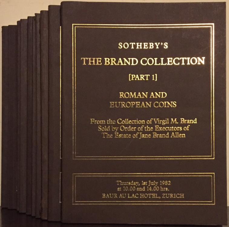 Ancient Coins - Sotheby's: The Brand Collection. From the Collection of Virgil Brand Sold by Order of the Executors the Estate of Jane Brand Allen