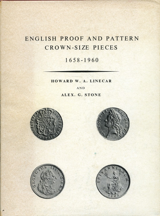 World Coins - Linecar & Stone: English Proof and Pattern Crown Sized Pieces 1658-1960