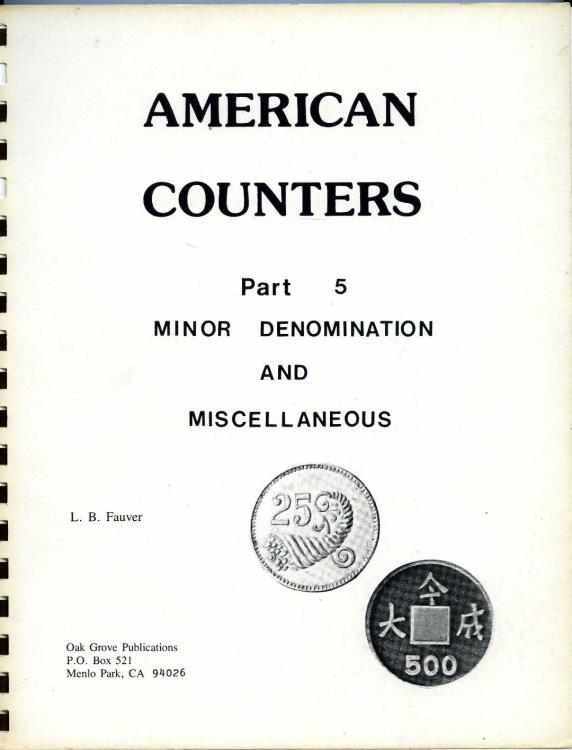 US Coins - Fauver: American Counters, Part 5. Minor Denominations and Miscellaneous