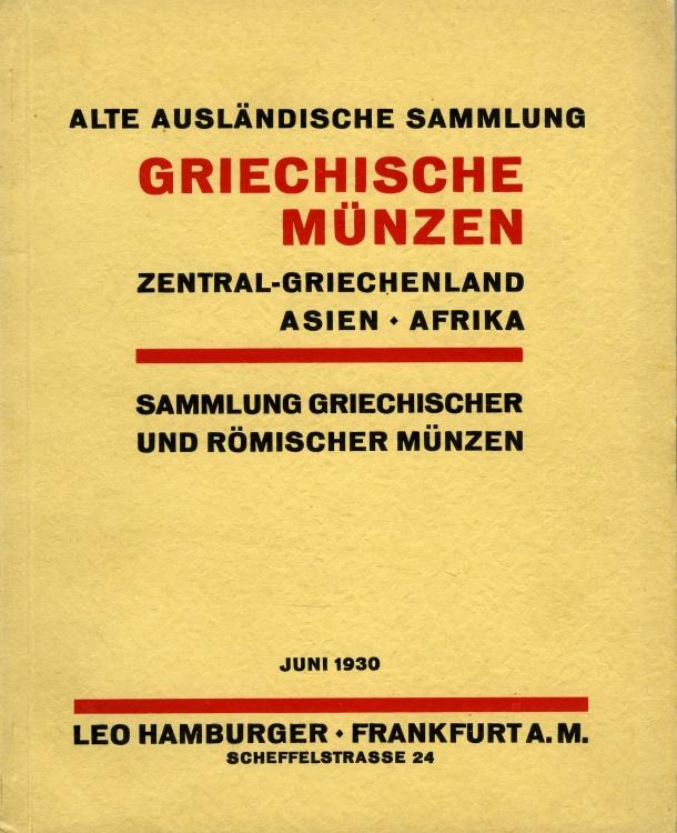 Ancient Coins - Hamburger, Leo: Alte Ausländische Sammlung Griechische Münzen Zentral-Griechenland, Asien, Afrika: Sammlung Griechischer und Römischer Münzen