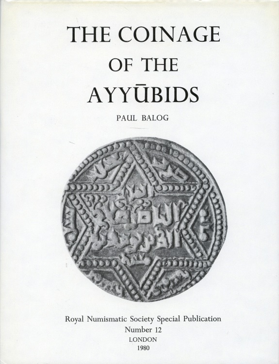 Ancient Coins - Balog: The Coinage of the Ayyubids