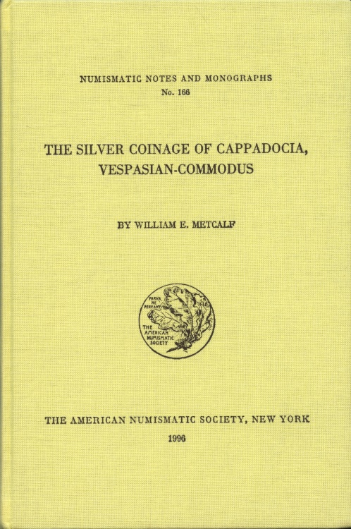 Ancient Coins - Metcalf, William: NNM 166. The Silver Coinage of Cappadocia, Vespasian - Commodus