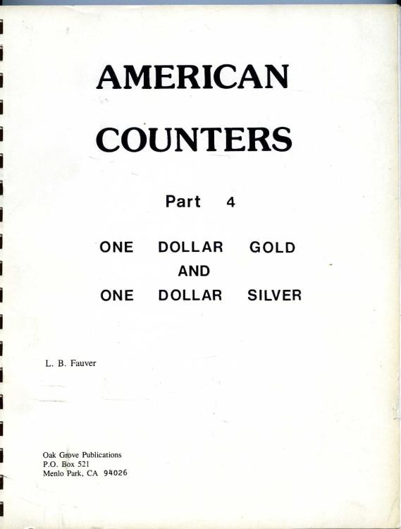 US Coins - Fauver: American Counters, Part 4. One Dollar Gold and One Dollar Silver