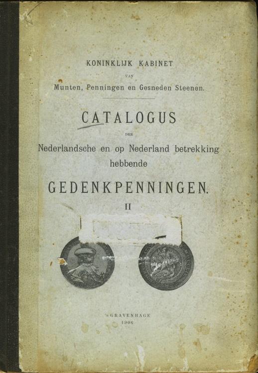 World Coins - Koninklijk Kabinet van Munten, Penningen en Gesneden Steenen. Catalogus der Nederlandsche en op Nederland betrekking hebbende Gedenkpenningen. II.