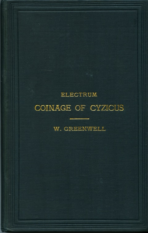 Ancient Coins - Greenwell, William: Electrum Coinage of Cyzicus