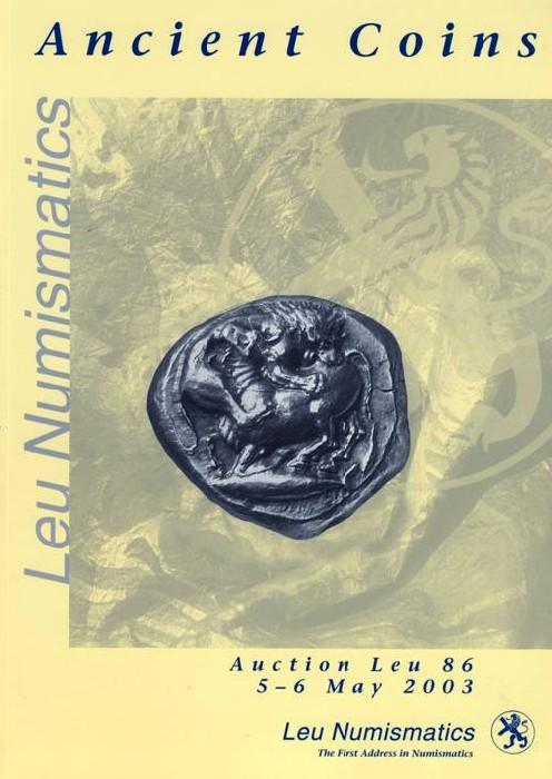 Ancient Coins - Leu Numsmatics. Auction 86: Ancient Coins, 5-6 May 2003.
