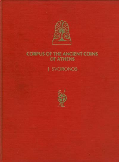 Ancient Coins - Svoronos. Corpus of the Ancient Coins of Athens.