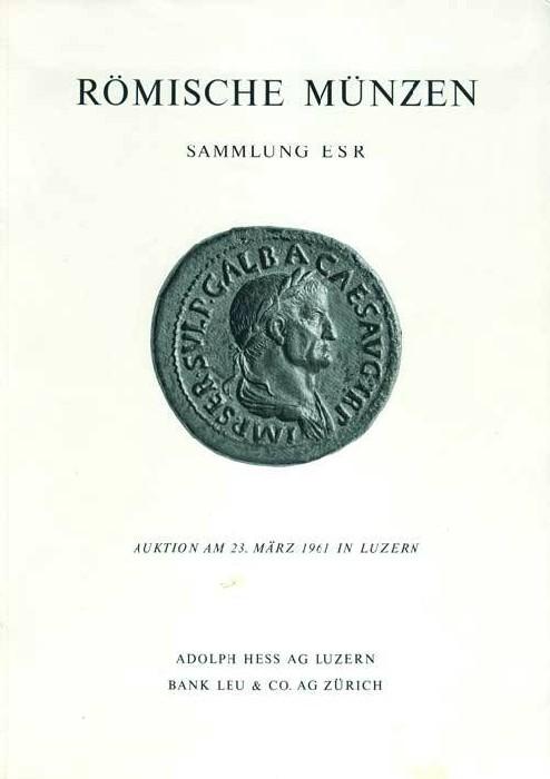 Ancient Coins - Hess-Leu Auktion (17): Sammlung E.S.R., 23 March 1961.
