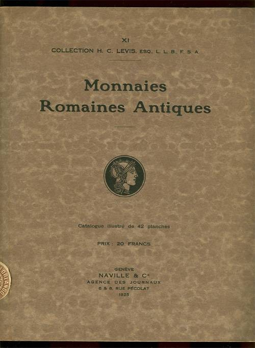 Ancient Coins - Ars Classica XI (1925): Monnaies Romaines Antiques: H. C. Lewis collection