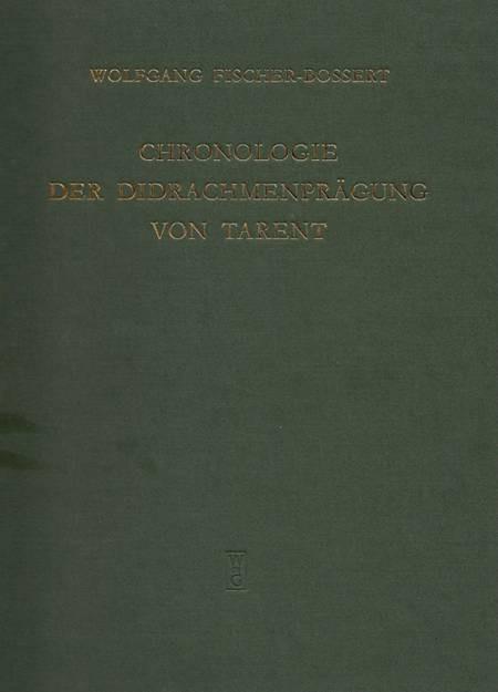 Ancient Coins - Fischer-Bossert. Chronologie der Didrachmenprägung von Tarent.