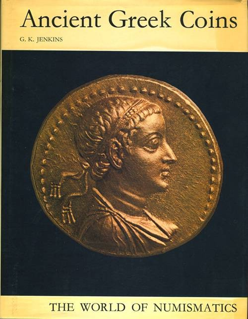 Ancient Coins - ANCIENT GREEK COINS by G. K. Jenkins (1st edition).